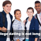 Why College Dating is Not Long Lasting?