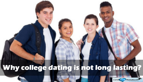 College Dating Not Long Lasting