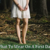 What Women Should Wear On The First Date? [Outfit Ideas]